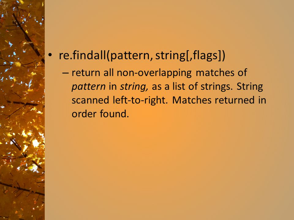 re.findall(pattern, string[,flags])